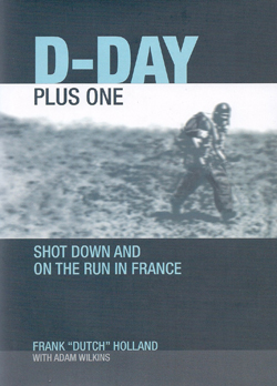D-Day Plus One by Frank Holland
