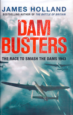 Dam Busters by James Holland