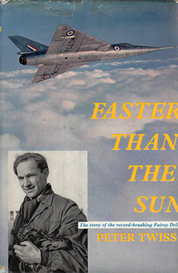 Faster Than the Sun by Peter Twiss