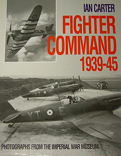 Fighter Command 1939-45 by Ian Carter