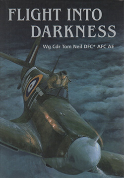 Flight into Darkness by Tom Neil