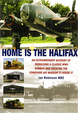Home is the Halifax by Ian Robinson MBE