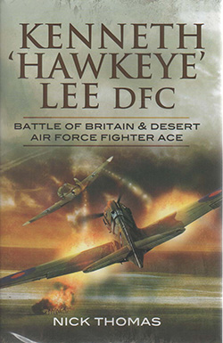 Kenneth 'Hawkeye' Lee DFC by Nick Thomas