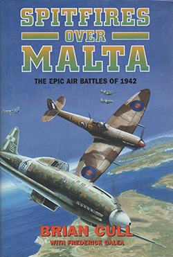 Spitfires over Malta by Brian Cull