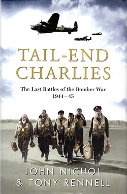 Tail-End Charlies by John Nichol and Tony Rennell